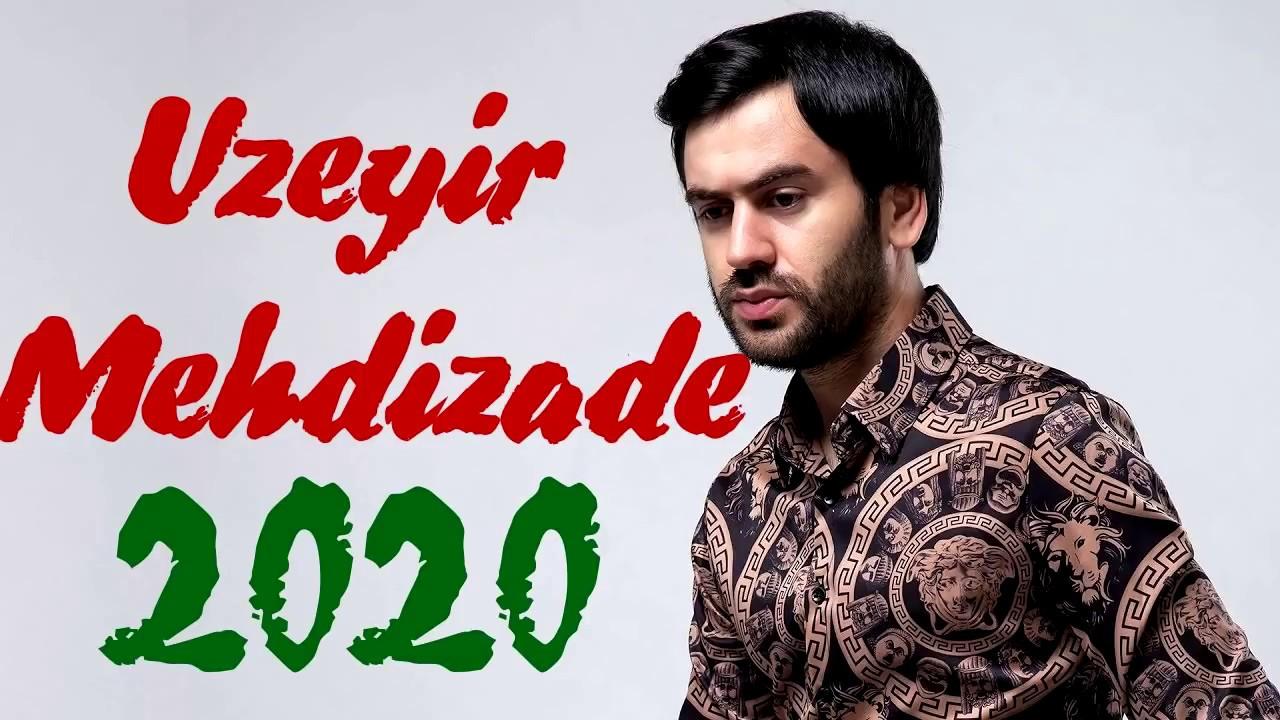 دانلود آهنگ آذربایجانیÜzeyir Mehdizadə بنام 5 Yeni Mahnı (2020 Albom Mix)