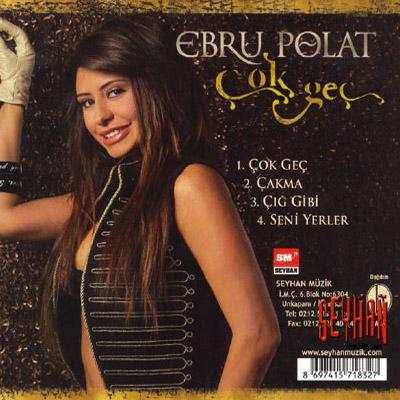 دانلود آلبوم ترکیه ابرو پلات Ebru Polat  بنام Cok Gec خیلی دیره