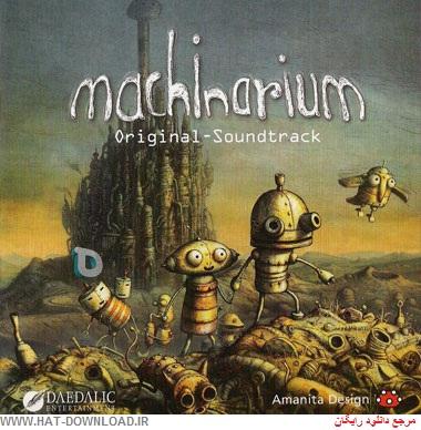 Machinarium   Soundtrack  دانلود موسیقی های متن بازی  Tomas Dvorak – Machinarium 2009