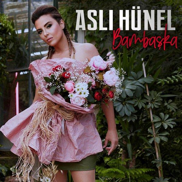 دانلود آلبوم جدید  Aslı Hünel  بنام Bambaşka (2019) albüm indir