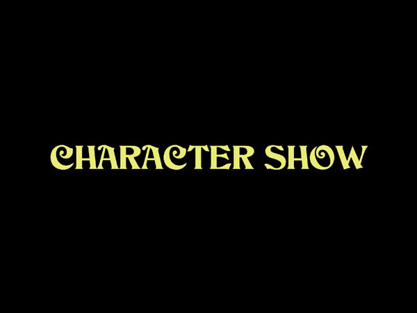 کرکتر شو (Character Show) – قسمت اول