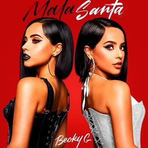 Download new song Becky G – MALA SANTA