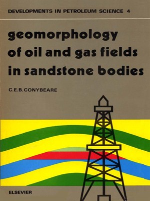 Geomorphology of Oil and Gas Fields in Sandstone Bodies