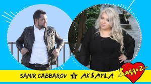 دانلود آهنگ  aksayla-ft-samir-cabbarov-saqqiz-2017