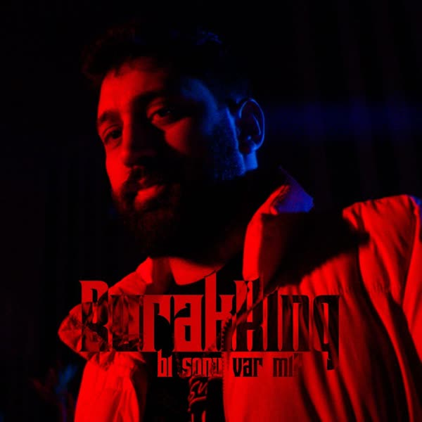 دانلود آهنگ جدید Burak King بنام Bi Sonu Var Mi با کیفیت بالا