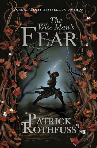 Kingkiller Chronicle 02 - The Wise Mans Fear- Rothfuss, Patrick