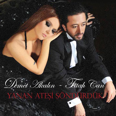 Download-album-Demet-Akalin-Ft.-Fettah-Can---Yanan-Atesi-Sondurduk