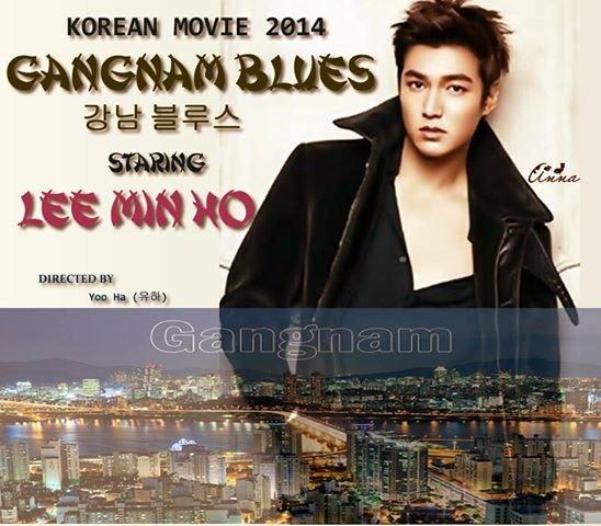 دانلود فیلم کره ای گانگنام بلوز 2015 Gangnam Blues با بازی لی مین هو -زیرنویس فارسی اضافه شد - موزیک ویدئوی جدید اضافه شد