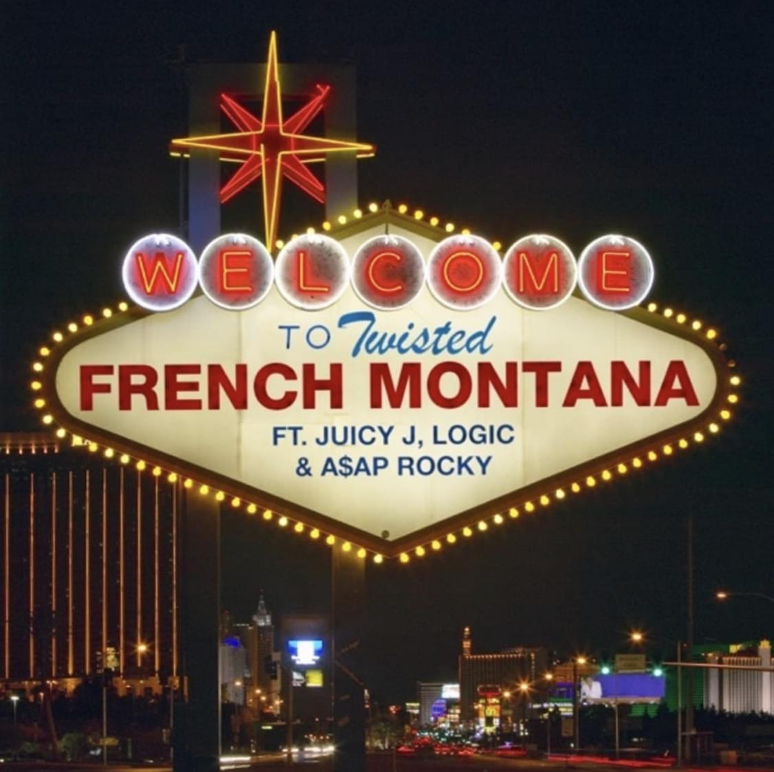 Download new song French Montana feat. Juicy J, Logic & AAP Rocky – Twisted