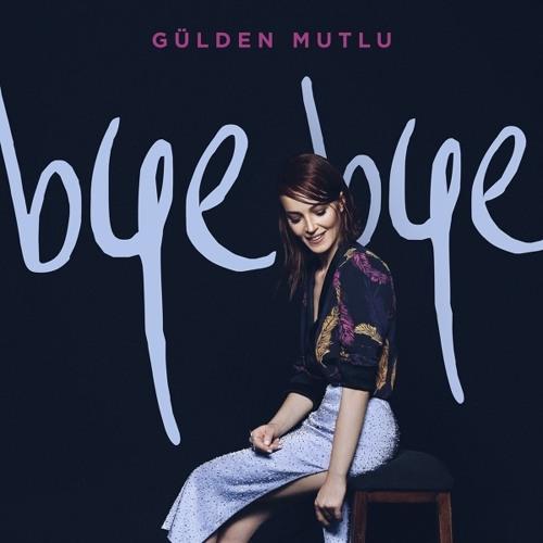 دانلود آهنگ آذربایجانی gulden-mutlu-bye-bye-2016