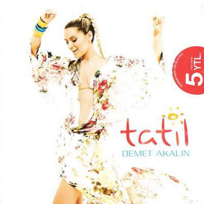 دانلود آلبوم Demet akalin بنام Tatil