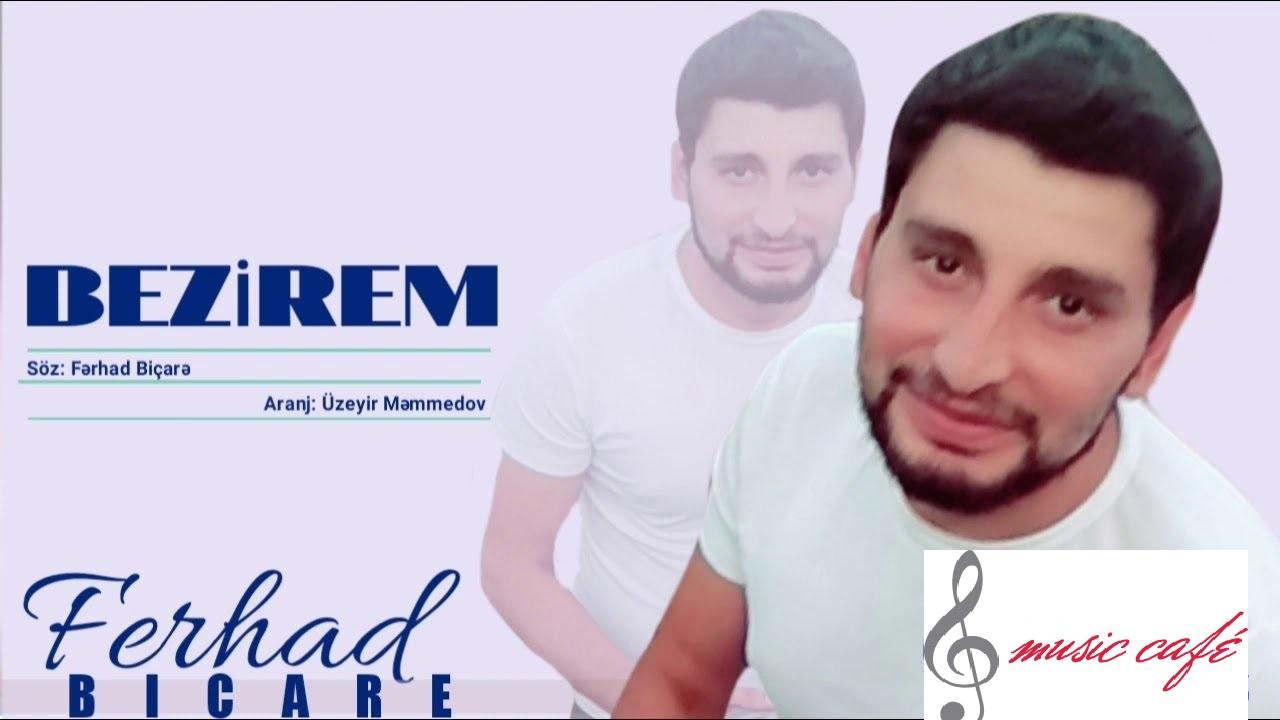 دانلود آهنگ Ferhad Bicare بنام Bezirem