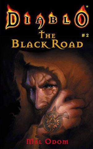 دانلود مجموعه رمانهای دیابلو   جادهی سیاه (  Diablo-Black Road)Diablo