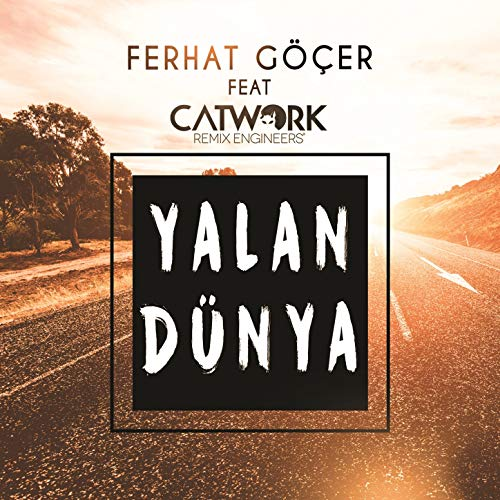دانلود آهنگ آذربایجانی 2016  ferhat-gocer-ft-catwork-remix-yalan-dunya-remix-2016