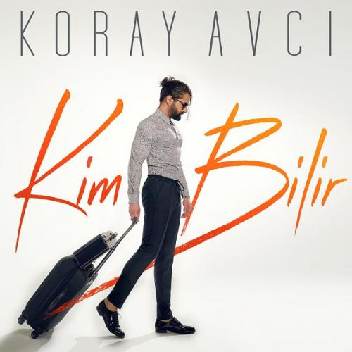 دانلود آهنگ Koray Avci بنام Kim-Bilir ;کی میدونه
